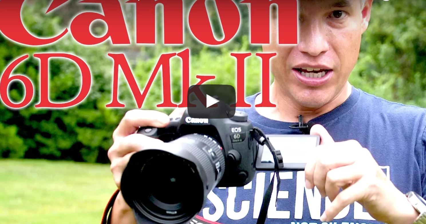 Canon 6D Mark II Review by Tony Northrup (Fair and Fun